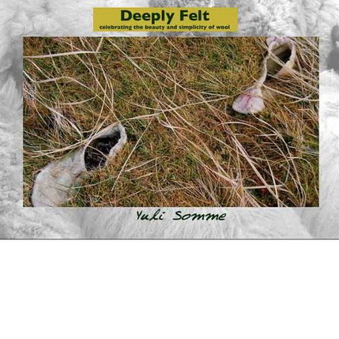 'Deeply Felt - Celebrating the Beauty and Simplicity of Wool' - Book by Yuli Somme